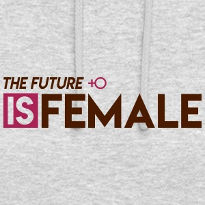 The Future is Female - Hoodie unisex