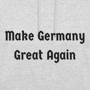 Make_Germany_Great_Again - Bluza z kapturem typu unisex