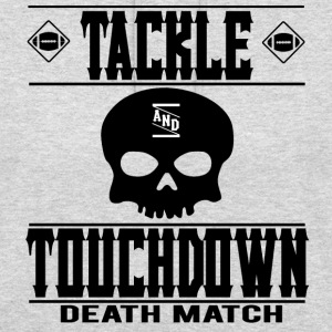 FOOTBALL TACKLE and TOUCHDOWN - DEATH MATCH - Unisex Hoodie