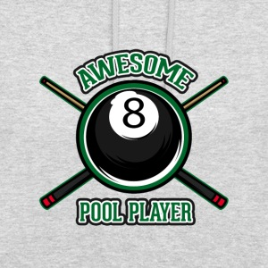 Awesome Pool player - Unisex Hoodie