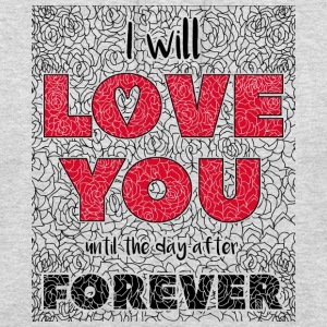 I Will Love You Jusqu'au jour After Forever - Sweat-shirt à capuche unisexe