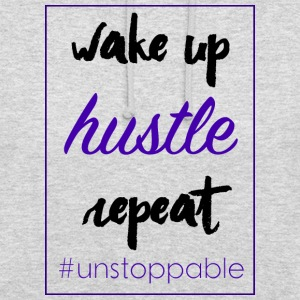 wake up, hustle, repeat - Unisex Hoodie