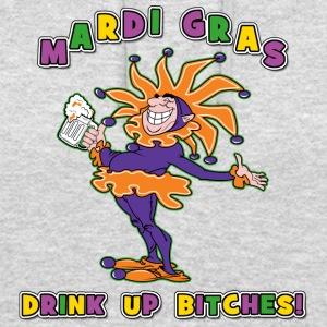 Mardi Gras Drink Up Bitches - Sweat-shirt à capuche unisexe