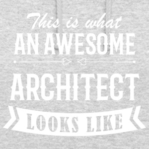 Awesome Architect - Unisex Hoodie
