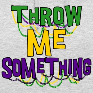 Mardi Gras Throw Me Something - Sweat-shirt à capuche unisexe