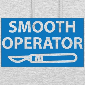 Doktor / Arzt: Smooth Operator - Unisex Hoodie