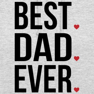 Best Dad Ever Love Fathers day - fathers day - Unisex Hoodie