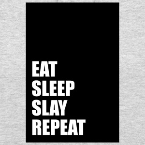 Eat Sleep Slay Repeat - Sweat-shirt à capuche unisexe