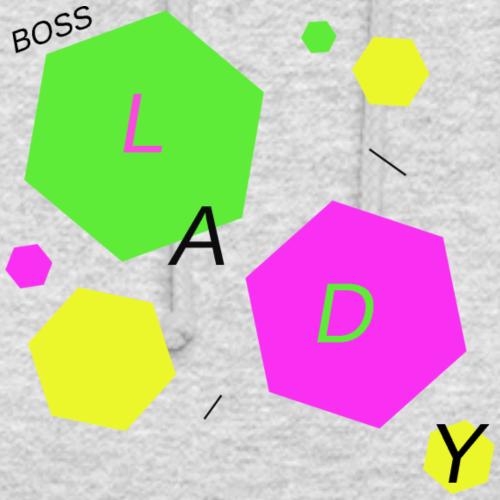 Bosslady - Unisex Hoodie