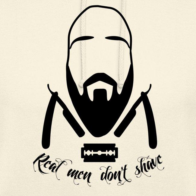 Real men don't shave