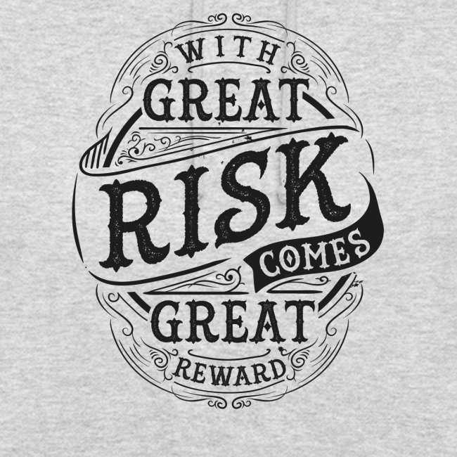 GREAT RISK - GREAT REWARD #1