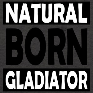 Natural_Born_Gladiator - Sweat-shirt à capuche unisexe