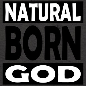 Natural Born God - Unisex Hoodie