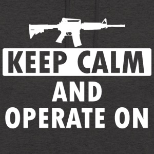 Keep Calm Operate on - Unisex Hoodie