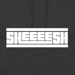 Sheeeesh - Sweat-shirt à capuche unisexe