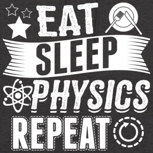 PHYSICS EAT SLEEP - Unisex Hoodie
