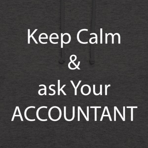 Keep Calm and Ask your Accountant - Unisex Hoodie