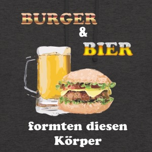Burgers and beer shaped this body! - Unisex Hoodie