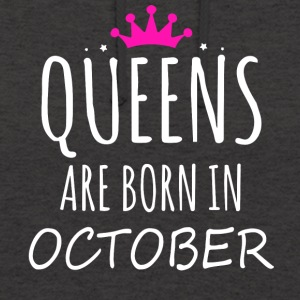 Queens are born in October - Unisex Hoodie