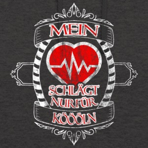 My heart beats only for Koeln - Unisex Hoodie