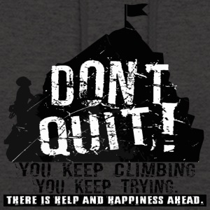 DONT QUIT - KEEP CLIMBING - Unisex Hoodie