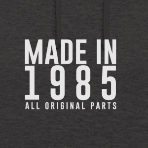 MADE IN 1985 - BIRTH YEAR - Unisex Hoodie