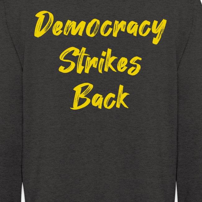 Democracy Strikes Back