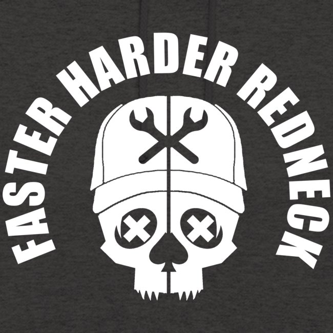 Faster Harder Redneck