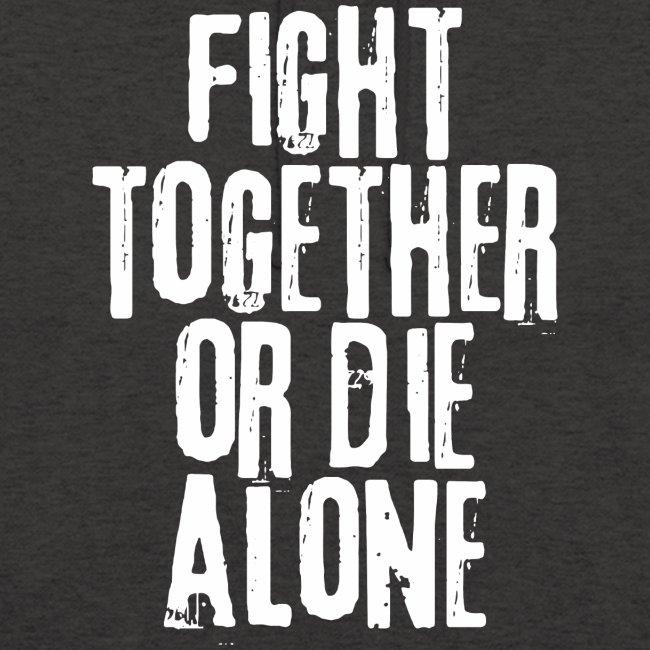Kampf zusammen sterben allein