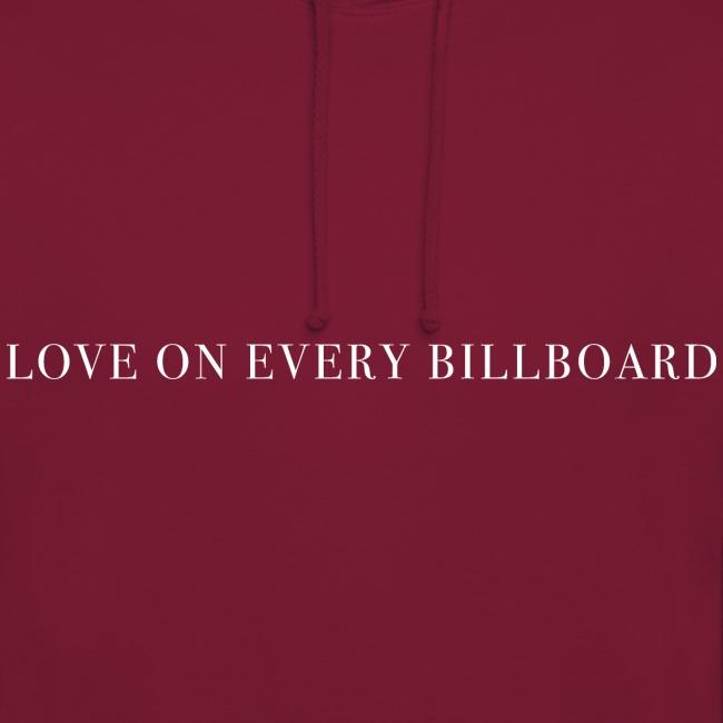 LOVE ON EVERY BILLBOARD