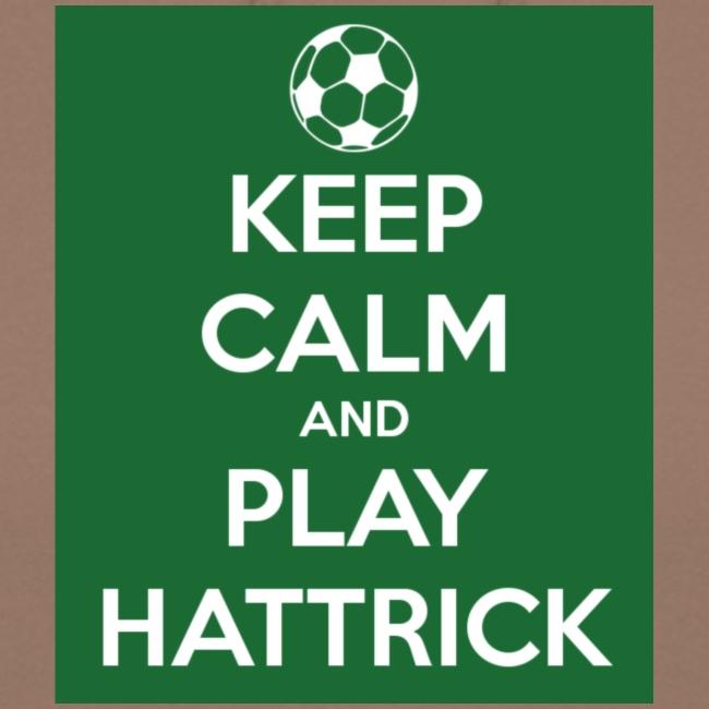 keep calm and play hattrick