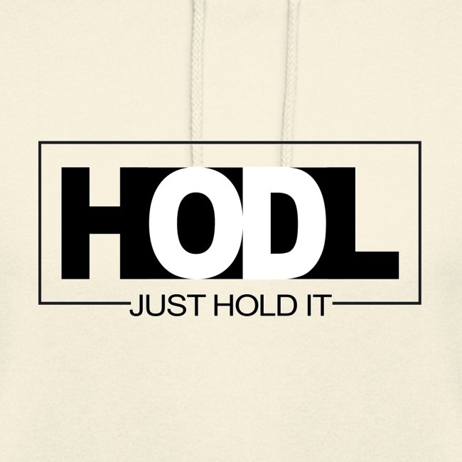 Just HOLD It