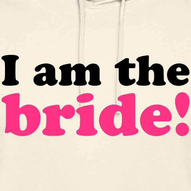 I am the bride!