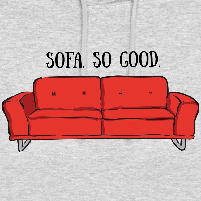 sofa so good red – lustige Geschenkidee