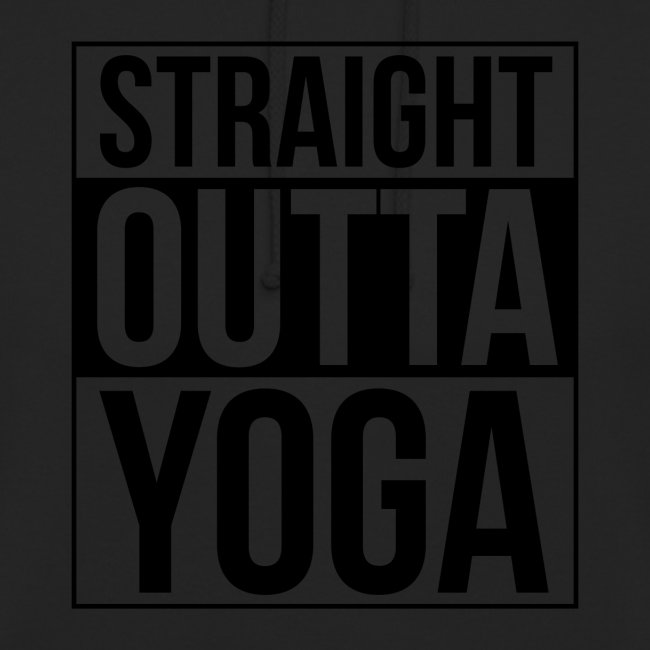Straight Outta Yoga Design