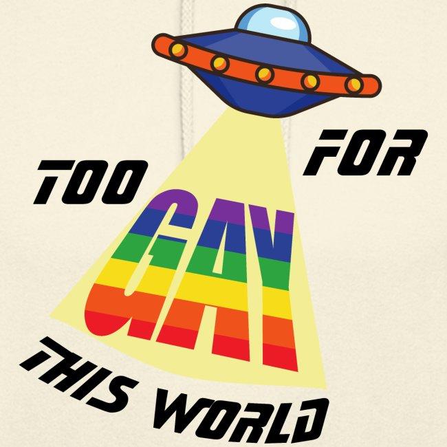 Zu Schwul für diese Welt | LGBT | Pride