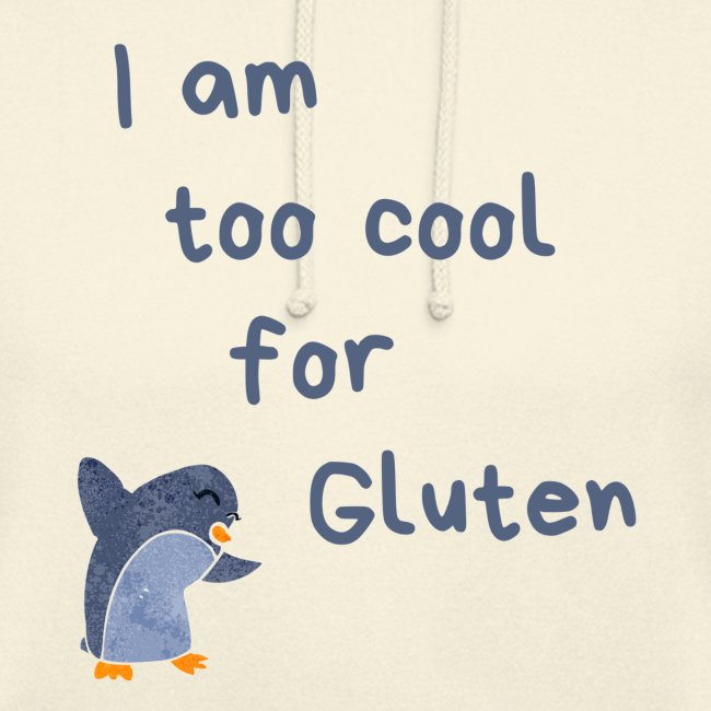 I am too cool for Gluten