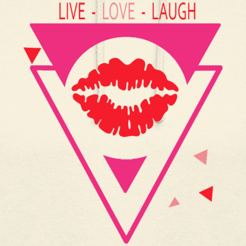 live love laugh - Unisex Hoodie
