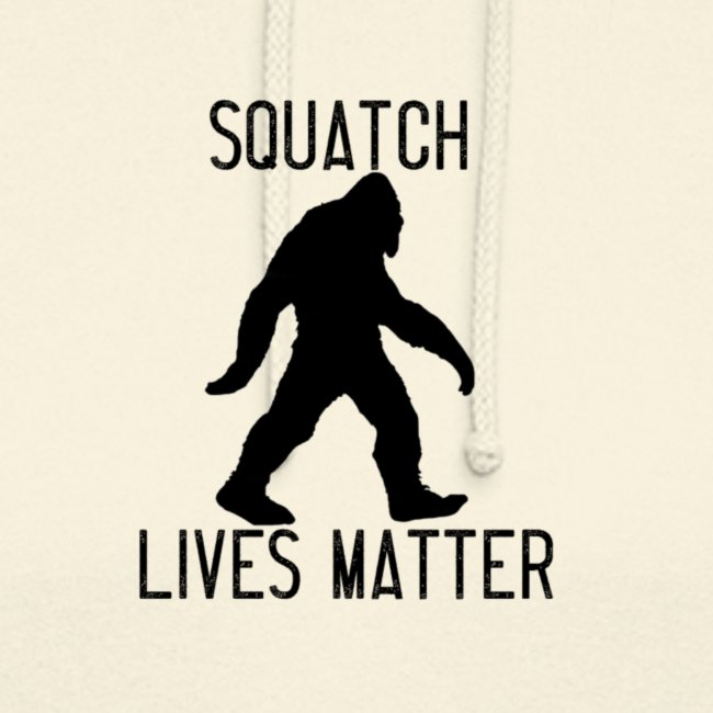 Squatch Lives Matter