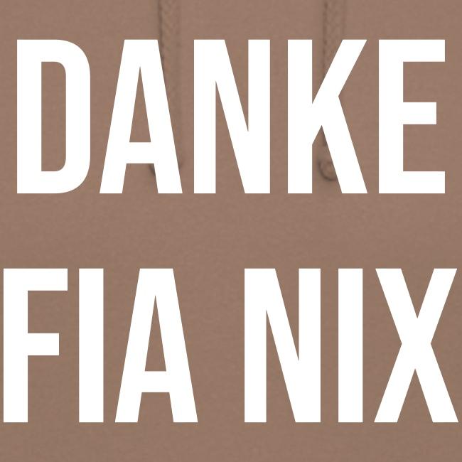 Vorschau: Danke fia nix - Unisex Hoodie