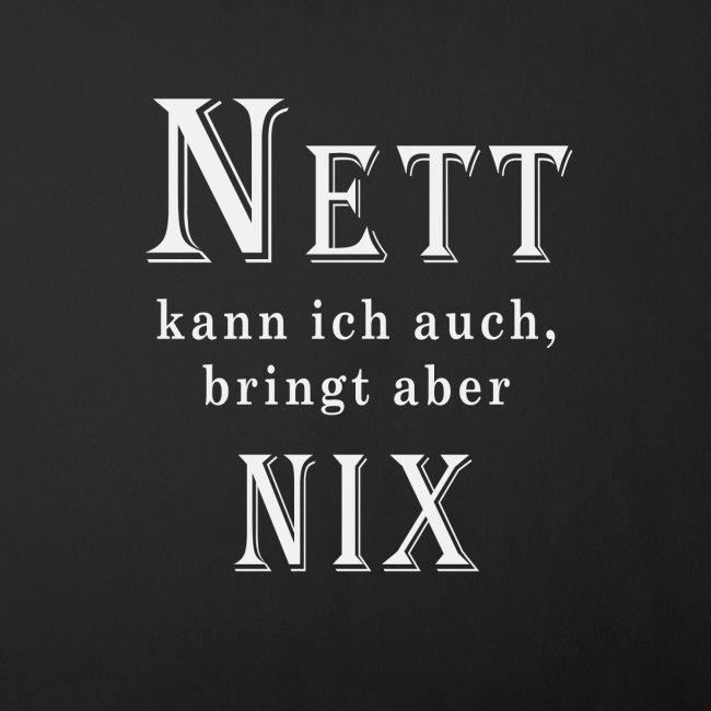 Nett kann ich auch bringt aber Nix - Sofakissenbezug 44 x