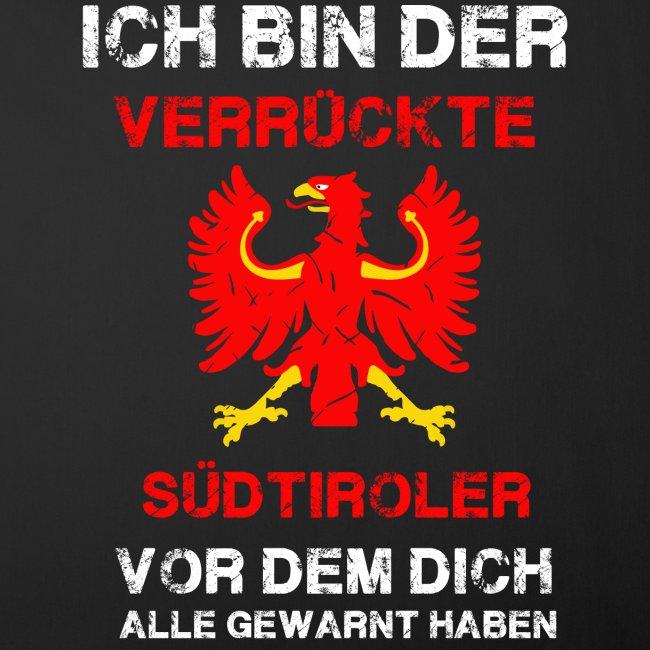Verrückte Südtiroler
