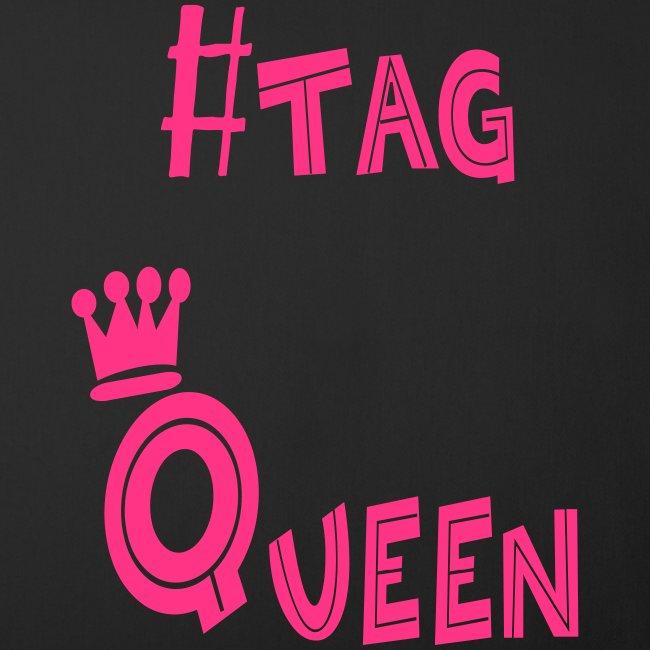 #tag Queen