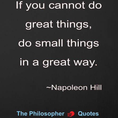 Napoleon Hill Do small things in a great way-w - Sierkussenhoes, 45 x 45 cm