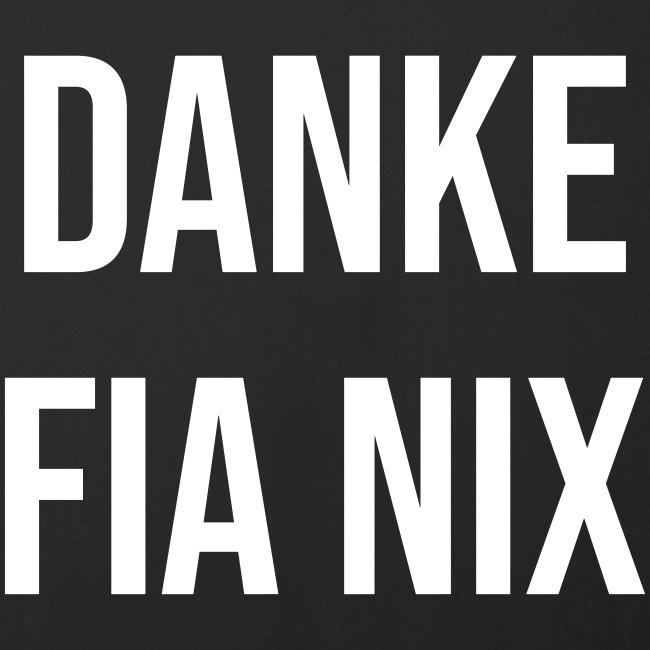 Vorschau: Danke fia nix - Sofakissenbezug 44 x 44 cm