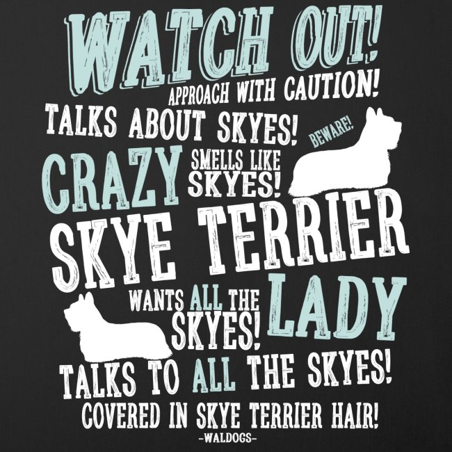 Watch Out! Skye W