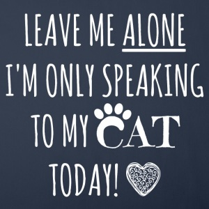 Leave me alone I'm only speaking to my cat today - Sofa pillow cover 44 x 44 cm