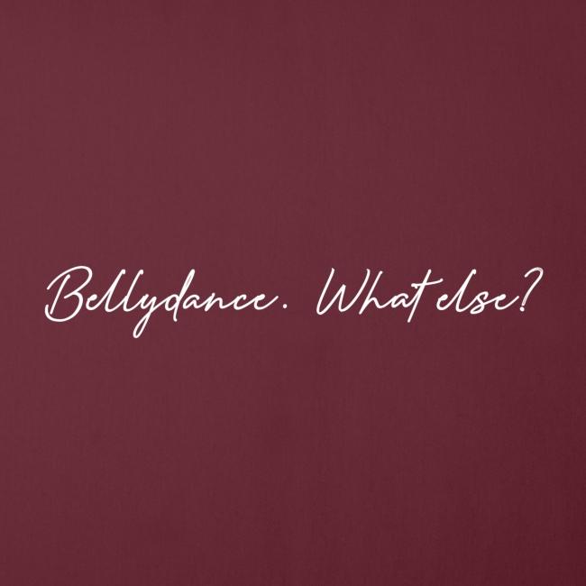 Bellydance What Else? White