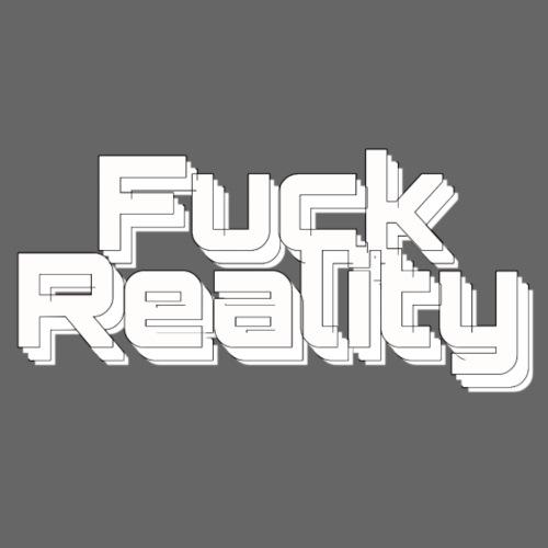 Fuck Reality (sw ) - Sofakissenbezug 44 x 44 cm