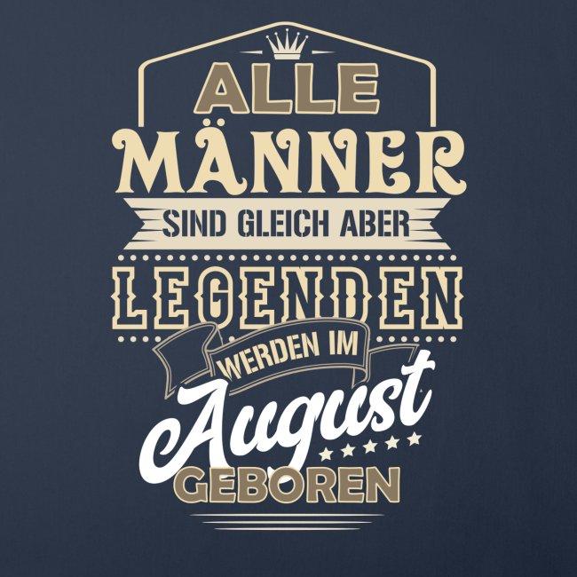 Mann Männer Legende Geburtstag Geschenk August